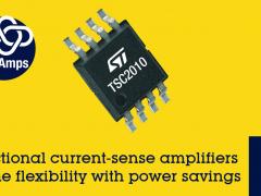 更稳健更省电,ST精密高压双向电流检测放大器问市